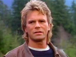 Macgyver.  Not my new online boyfriend.